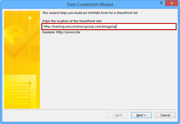 On The Data Connection Wizard Screen Use Site Url From Previous Step And Paste It Into Enter Location Of Sharepoint Box