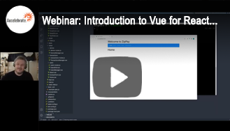 Webinar - Introduction to Vue for React and Angular Developers